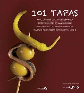 101 TAPAS IMPRESCINDIBLES DE LA COCINA ESPAÑOLA