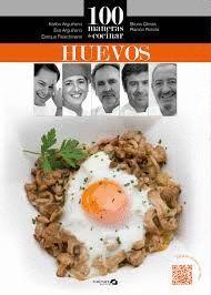 100 MANERAS DE COCINAR HUEVOS