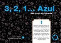 3, 2, 1...AZUL.  ¿UNA VICTORIA SIN ESPERANZAS?