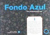 FONDO AZUL. LOS CIMIENTOS DE LA PAZ.