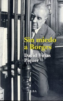 SIN MIEDO A BORGES