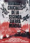 BATALLAS CRUCIALES DE LA SEGUNDA GUERRA CIVIL