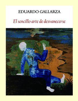SENCILLO ARTE DE DESVANECERSE, EL