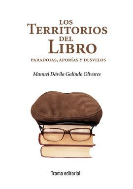 TERRITORIOS DEL LIBRO: PARADOJAS, APORÍAS Y DESVELOS, LOS