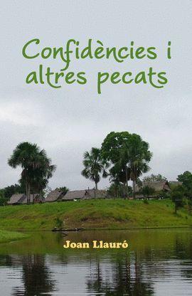 CONFIDÈNCIES I ALTRES PECATS