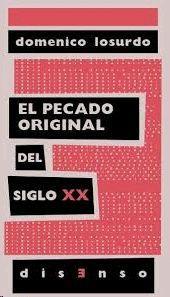 PECADO ORIGINAL DEL SIGLO XX, EL