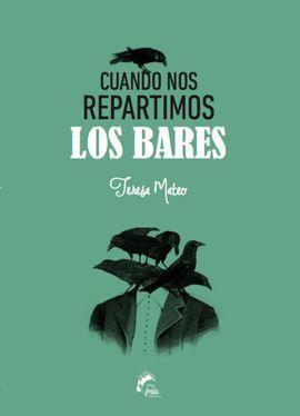 CUANDO NOS REPARTIMOS LOS BARES