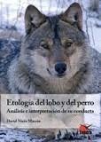 ETOLOGIA DEL LOBO Y DEL PERRO (3 EDICION)
