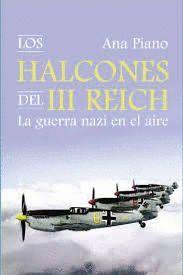 HALCONES DEL III REICH, LOS