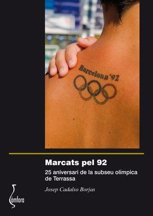 MARCATS PEL 92. 25 ANYS DE TERRASSA SUBSEU OLÍMPICA