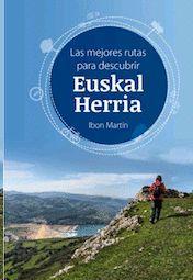 MEJORES RUTAS PARA DESCUBRIR EUSKAL HERRIA