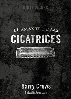 AMANTE DE LAS CICATRICES, EL