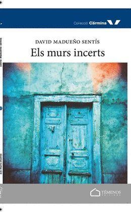 MURS INCERTS, ELS