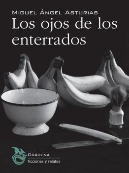OJOS DE LOS ENTERRADOS, LOS