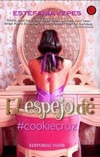 ESPEJO DE #COOKIECRUZ, EL