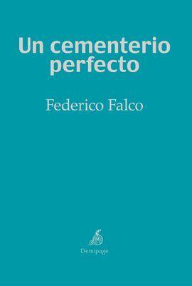 CEMENTERIO PERFECTO, UN