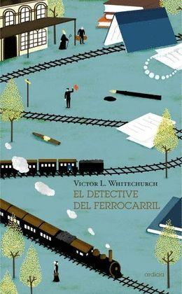 DETECTIVE DEL FERROCARRIL, EL