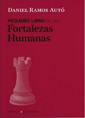 PEQUEÑO LIBRO DE LAS FORTALEZAS HUMANAS, EL