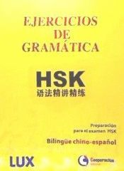 EJERCICIOS DE GRAMÁTICA HSK. BILINGUE CHINO- ESPAÑOL