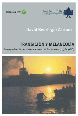TRANSICIÓN Y MELANCOLÍA