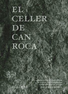 CELLER DE CAN ROCA, EL.  EL LLIBRE - REDUX