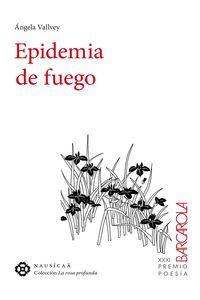EPIDEMIA DE FUEGO