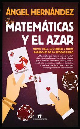 MATEMÁTICAS Y EL AZAR,LAS