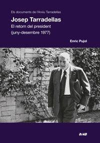 JOSEP TARRADELLAS. EL RETORN DEL PRESIDENT (1977)