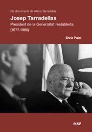 JOSEP TARRADELLAS. PRESIDENT DE LA GENERALITAT (1977-1980)