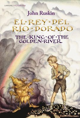 EL REY DE RÍO DORADO / THE KING OF THE GOLDEN RIVER (BILINGÜE)
