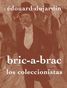 COLECCIONISTAS (BRIC-À-BRAC), LOS