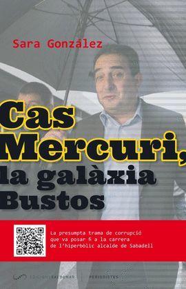 CAS MERCURI, LA GALÀXIA BUSTOS