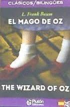 EL MAGO DE OZ / THE WIZARD OF OZ (BILINGUE)