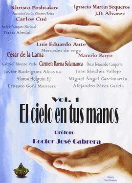 CIELO EN TUS MANOS VOL. 1, EL