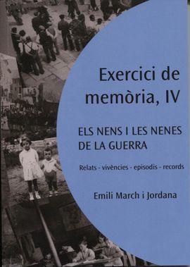 EXERCICI DE MEMORIA IV. ELS NENS I NENES DE LA GUERRA