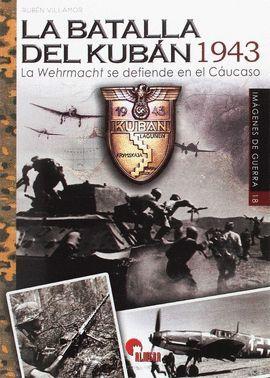 BATALLA DEL KUBÁN 1943, LA