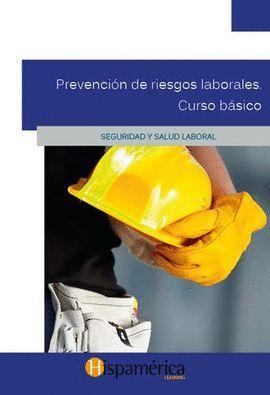 PREVENCIÓN DE RIESGOS LABORALES. CURSO BÁSICO