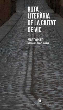 RUTA LITERÀRIA DE LA CIUTAT DE VIC