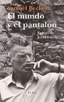 MUNDO Y EL PANTALÓN, EL