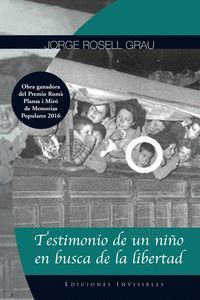 TESTIMONIO DE UN NIÑO EN BUSCA DE LA LIBERTAD
