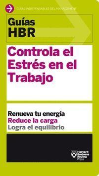 CONTROLA EL ESTRÉS EN EL TRABAJO