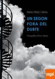 SEGON FORA DEL DUBTE, UN