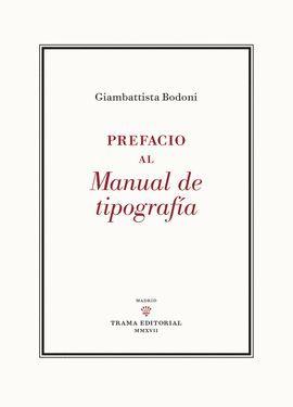 PREFACIO AL MANUAL DE TIPOGRAFÍA