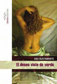 DESEO VISTE DE VERDE, EL