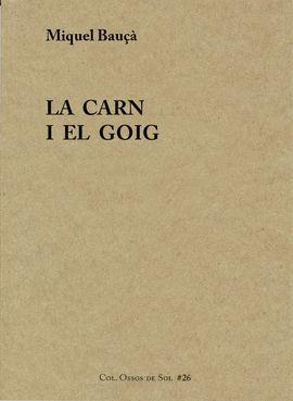 CARN I EL GOIG, LA