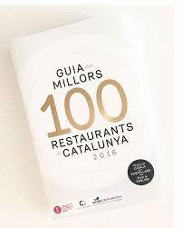 GUIA DELS MILLORS 100 RESTAURANTS DE CATALUNYA 2016