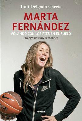 MARTA FERNANDEZ. VOLANDO CON LOS PIES EN EL SUELO