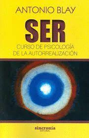 SER - CURSO DE PSICOLOGIA DE LA AUTORREALIZACION
