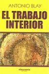 TRABAJO INTERIOR, EL