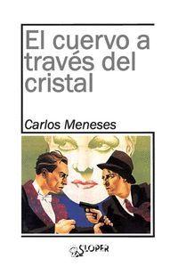 CUERVO A TRAVÉS DEL CRISTAL, EL